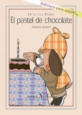 EL PASTEL DE CHOCOLATE/DETECTIVE PERRINC/MARTI,...