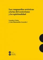 LAS VANGUARDIAS ARTISTICAS A LA LUZ DEL ESOTERISMO...