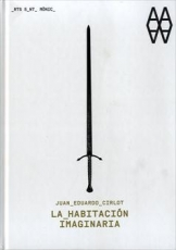 LA HABITACION IMAGINARIA / CIRLOT, JUAN EDUARDO