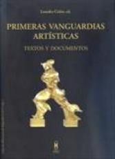 PRIMERAS VANGUARDIAS ARTISTICAS/TEXTOS Y...