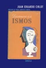 DICCIONARIO DE LOS ISMOS / JUAN EDUARDO CIRLOT