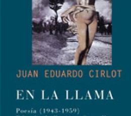 EN LA LLAMA POESIA (1943-1959) / JUAN EDUARDO...