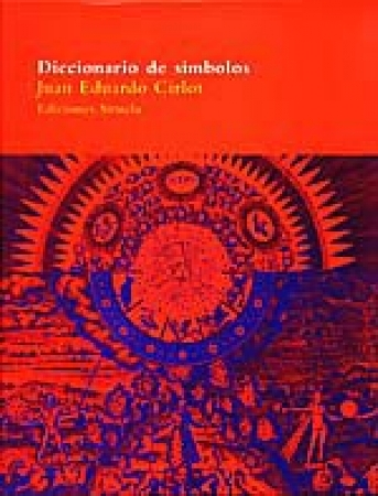DICCIONARIO DE SIMBOLOS / JUAN EDUARDO CIRLOT