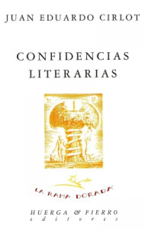 CONFIDENCIAS LITERARIAS / JUAN EDUARDO CIRLOT
