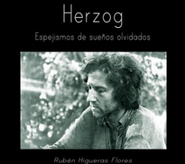 WERNER HERZOG/ESPEJISMOS DE SUEÑOS OLVIDADOS /...
