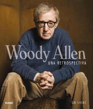 WOODY ALLEN/UNA RETROSPECTIVA / SHONE, TOM