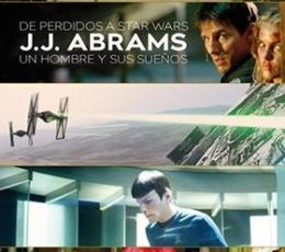 DE PERDIDOS A STAR WARS/J.J. ABRAMS UN HOMBRE Y...