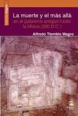 LA MUERTE Y EL MAS ALLA EN EL JUDAISMO ANTIGUO...