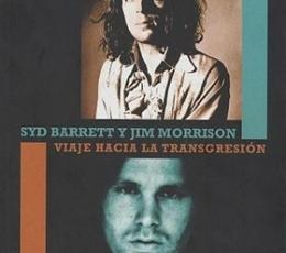 SYD BARRETT Y JIM MORRISON/VIAJE HACIA LA...
