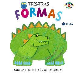 FORMAS/TRIS-TRAS PROYECTO DE 0 A 3 AÑOS / POITIER, ANTON