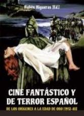 CINE FANTASTICO Y DE TERROR ESPAÑOL / HIGUERAS...