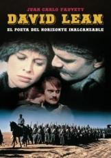 DAVID LEAN/EL POETA DEL HORIZONTE INALCANZABLE /...