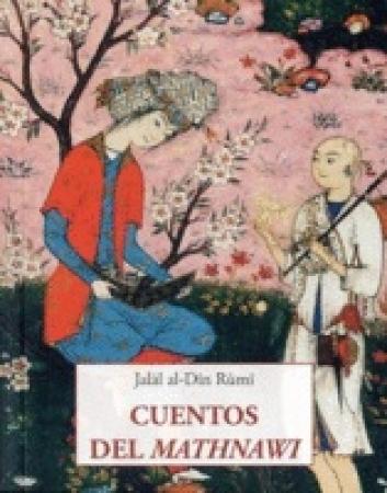 CUENTOS DEL MATHNAWI / RUMI, JALAL AL-DIN