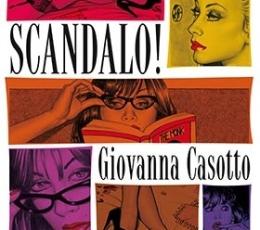 SCANDALO! / CASOTTO, GIOVANNA