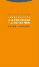 INTRODUCCION A LA CRIMINOLOGIA Y AL SISTEMA PENAL...