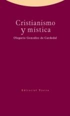 CRISTIANISMO Y MISTICA / GONZALEZ DE CARDEDAL,...
