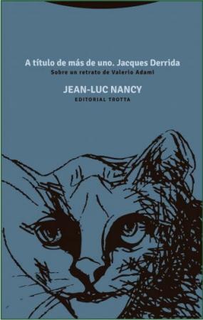A TITULO DE MAS DE UNO/JACQUES DERRIDA / NANCY, JEAN-LUC