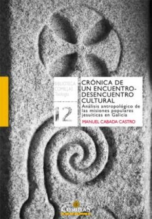 CRONICA DE UN ENCUENTRO-DESENCUENTRO CULTURAL / CABADA CASTRO, MANUEL
