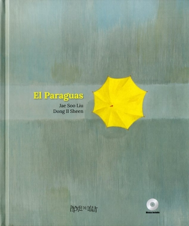 EL PARAGUAS + CD / IL SHEEN, DONG/ SOO LIU, JAE