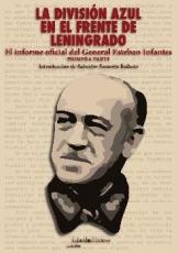 LA DIVISION AZUL EN EL FRENTE DE LENINGRADO /...