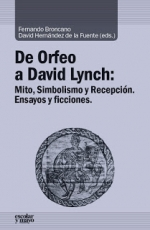 DE ORFEO A DAVID LYNCH/MITO SIMBOLISMO Y RECEPCION...