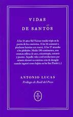 VIDAS DE SANTOS / ANTONIO LUCAS