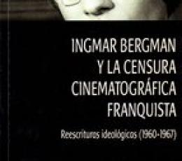 INGMAR BERGMAN Y LA CENSURA CINEMATOGRAFICA...