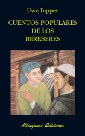 CUENTOS POPULARES DE LOS BEREBERES / TOPPER, UWE