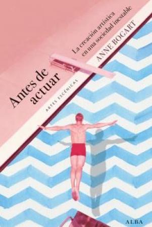 ANTES DE ACTUAR / BOGART, ANNE