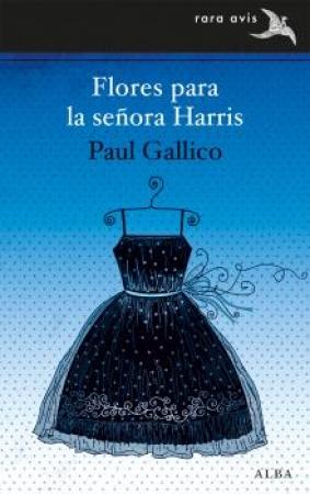 FLORES PARA LA SEÑORA HARRIS / GALLICO, PAUL