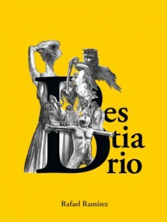 BESTIARIO/RAFAEL RAMIREZ