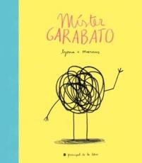 MISTER GARABATO / LYONA (MARTA PUIG)/ MARCUS (MARC...