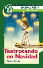 TEATROTANDO EN NAVIDAD / GARCIA SANCHEZ, PATRICIA