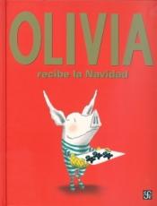 OLIVIA RECIBE LA NAVIDAD / FALCONER, IAN