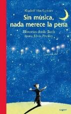 SIN MUSICA NADA MERECE LA PENA+CD HISTORIAS DESDE...