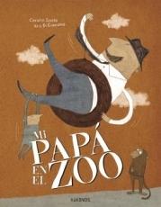 MI PAPA EN EL ZOO / SAUDO, CORALIE / DI GIACOMO,...