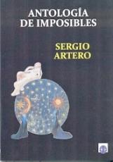 ANTOLOGIA DE IMPOSIBLES / ARTERO, SERGIO
