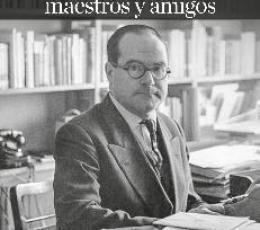JULIAN MARIAS/MAESTROS Y AMIGOS / GARCIA NORRO,...