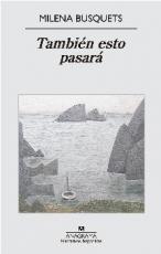 TAMBIEN ESTO PASARA / BUSQUETS TUSQUETS, MILENA