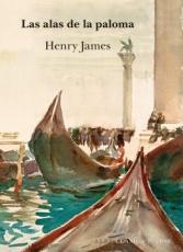 LAS ALAS DE LA PALOMA / JAMES, HENRY