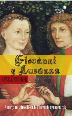 GIOVANNI Y LUSANA/AMOR Y MATRIMONIO EN LA...