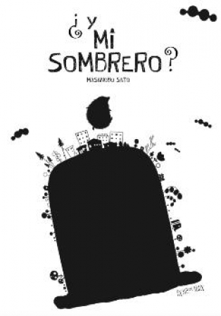 ¿Y MI SOMBRERO? / SATO, MASANOBU