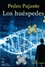 LOS HUESPEDES / PEDRO PUJANTE