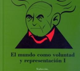 EL MUNDO COMO VOLUNTAD Y REPRESENTACION /...