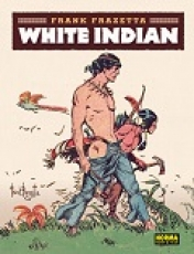 WHITE INDIAN / FRAZETTA, FRANK