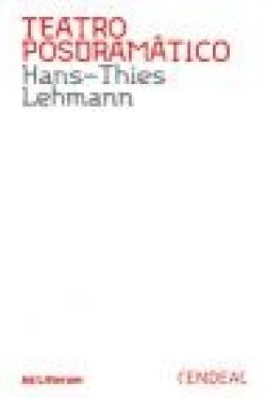 TEATRO POSDRAMATICO / LEHMANN, HANS-THIES