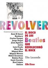 REVOLVER/EL DISCO DE LAS BEATLES QUE REVOLUCIONO...