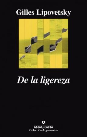DE LA LIGEREZA / LIPOVETSKY, GILLES