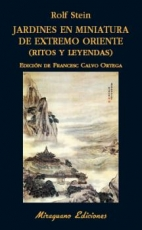 JARDINES EN MINIATURA DE EXTREMO ORIENTE/RITOS Y...