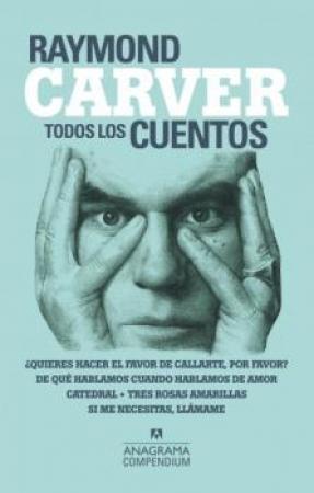 TODOS LOS CUENTOS/RAYMOND CARVER